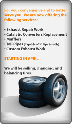 New Services!  Tires Sold Here Starting in April!